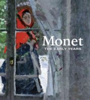 Monet: The Early Years