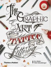 The Graphic Art of Tattoo Lettering