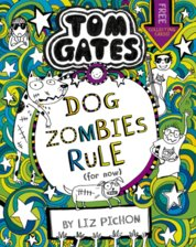 Tom Gates: DogZombies Rule (For now...) 11