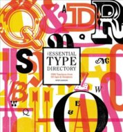 The Essential Type Directory: 1,500 Typefaces from All Ages and Designers