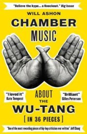 Chamber Music About the Wu Tang in 36 Pieces