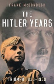 The Hitler Years Triumph 1933-1939