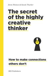 The Secret of the Highly Creative Thinker (paperback)