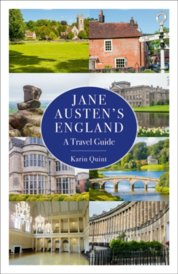 Jane Austens England: A Travel Guide