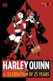 Harley Quinn A Celebration Of 25 Year