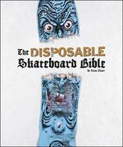 Disposable Skateboard Bible