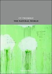 Twombly, Natural World