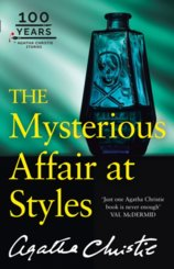 The Mysterious Affair At Styles: The 100Th Anniversary Edition