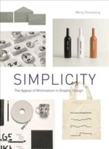 Simplicity: The Appeal of Minimalism in Graphic Design