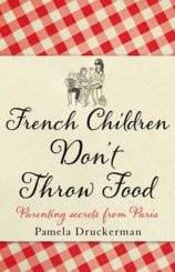 French Children Don`t Throw Food