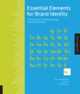 Essential Elements for Brand Identity : 100 Principles for Designing Logos and Building Brands