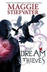 Dream Thieves The Raven Boys 2