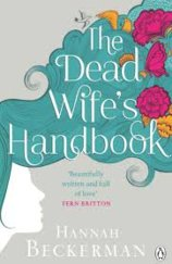 The Dead Wifes Handbook
