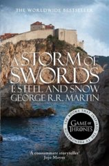 Storm of Swords: Steel an Snow