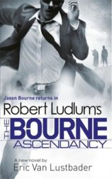 Robert Ludlums The Bourne Ascendancy
