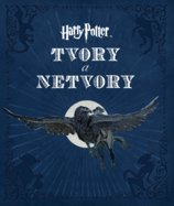 Harry Potter. Tvory a netvory