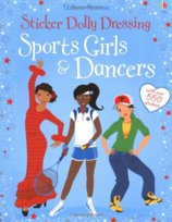 Sticker Dolly Dressing: Sports Girls & Dancers (bind up)