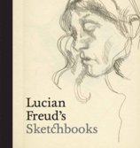 Lucian Freuds Sketchbooks