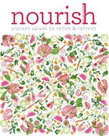 Nourish: Vibrantly vegan raw salads to relish & refresh