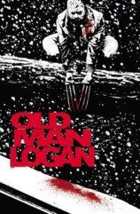 Wolverine Old Man Logan Vol. 2: Bordertown