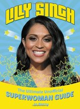 Lilly Singh The Unofficial Superwoman Guide