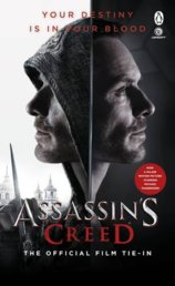 Assassins Creed: The Official Film Tie-In