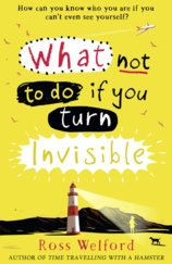 What To Do If You Turn Invisible