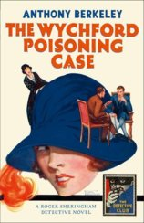 The Detective Club  The Wychford Poisoning Case