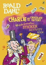 Roald Dahls Charlie and the Chocolate Factory Whipple-Scrumptious Sticker Activity Book