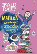 Roald Dahls Matilda Wonderful Sticker Activity Book