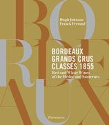 Bordeaux Grands Crus Classes 1855: Medoc et Sauternes