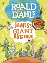 Roald Dahls Jamess Giant Bug Book