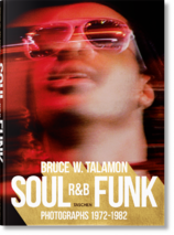 Soul. R&B. Funk. Photographs 1972-1982
