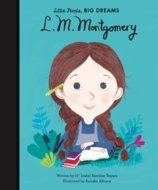 Little People Big Dreams: Lucy Maud Montgomery