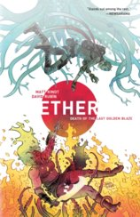Ether Volume 1 Death of the Last Golden Blaze