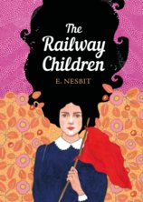 The Railway Children: The Sisterhood