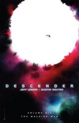 Descender 6 The Machine War