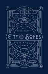 City of Bones 10th Anniversary Edition