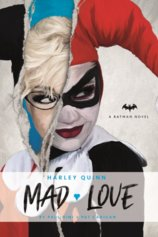 DC Comics novels Harley Quinn Mad Love