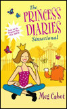 Prinncess Diaries 6: Sixsational