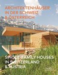 Single-Family Houses in Switzerland & Austria