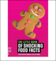 Little Book of Shocking Food Facts