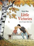 Little Victories: Autism Through a Fathers Eyes
