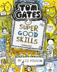 Tom Gates 10: Super Good Skills (Almost...)