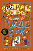 Football School: The Ultimate Puzzle Activity Book
