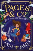 Pages & Co.: Tilly And The Lost Fairytales