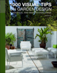 1000 Visual Tips of Garden Design