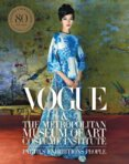 Vogue and the Metropolitan Museum of Art Costume Institute