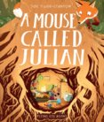 Mouse Called Julian