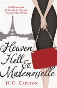 Heaven Hell and Mademoiselle